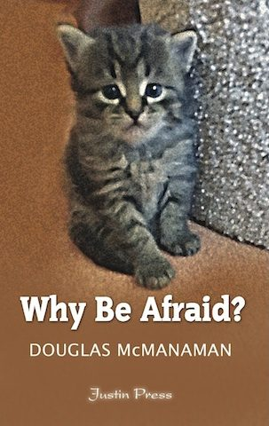 Why Be Afraid?