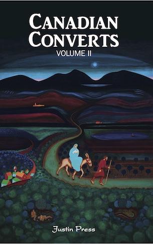 Canadian Converts Volume II